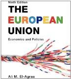 The European Union: Economics and Policies