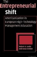 Entrepreneurial Shift : Americanization in European High-Technology Management Education