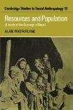 Resources and Population: A Study of the Gurungs of Nepal (Cambridge Studies in Social and C...