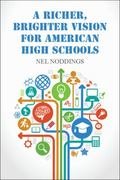 Richer, Brighter Vision for American High Schools