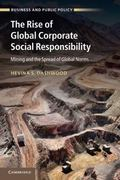 Rise of Global Corporate Social Responsibility : Mining and the Spread of Global Norms