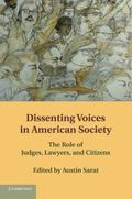 Dissenting Voices in American Society : The Role of Judges, Lawyers, and Citizens