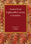 Scenes from Eighteenth Century Comedies