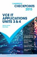 Cambridge Checkpoints VCE IT Applications Units 3 And 4 2015