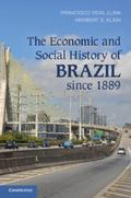Economic and Social History of Brazil Since 1889