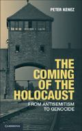 Coming of the Holocaust : From Anti-Semitism to Genocide