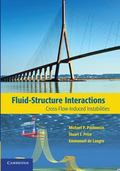 Fluid-Structure Interactions : Cross-Flow-Induced Instabilities
