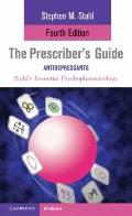Stahl's Essential Psychopharmacology : The Prescriber's Guide: Antidepressants