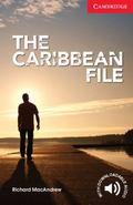 The Caribbean File Beginner/Elementary (Cambridge English Readers)
