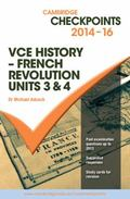 Cambridge Checkpoints VCE History - French Revolution 2014-16
