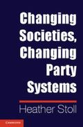 Changing Societies, Changing Party Systems