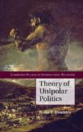 Theory of Unipolar Politics