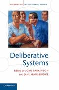 Deliberative Systems: Deliberative Democracy at the Large Scale (Theories of Institutional D...