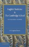 English Medicine and the Cambridge School: An Inaugural Lecture