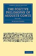 The Positive Philosophy of Auguste Comte (Cambridge Library Collection - Religion) (Volume 1)