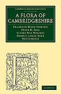 A Flora of Cambridgeshire (Cambridge Library Collection - Cambridge)