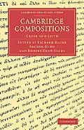 Cambridge Compositions: Greek and Latin (Cambridge Library Collection - Cambridge)