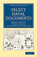 Select Naval Documents (Cambridge Library Collection - History)