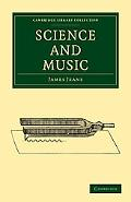 Science and Music (Cambridge Library Collection - Physical  Sciences)