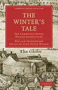 The Winter's Tale: The Cambridge Dover Wilson Shakespeare (Cambridge Library Collection - Li...
