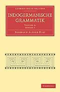 Indogermanische Grammatik (Cambridge Library Collection - Linguistics) (German Edition) (Vol...