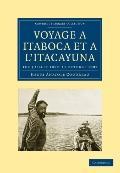 Voyage ... Itaboca et ... l'Itacayuna: 1er juillet 1897-11 octobre 1897 (Cambridge Library C...
