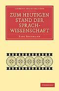 Zum heutigen Stand der Sprachwissenschaft (Cambridge Library Collection - Linguistics) (Germ...