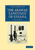 The Arawak Language of Guiana (Cambridge Library Collection - Physical  Sciences)
