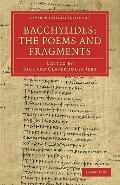 Bacchylides: the Poems and Fragments