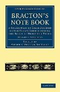 Bracton's Note Book : A Collection of Cases Decided in the King's Courts during the Reign of...
