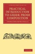 Practical Introduction to Greek Prose             Composition (Cambridge Library Collection ...