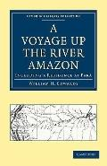 A Voyage up the River Amazon (Cambridge Library Collection - Travel and Exploration)