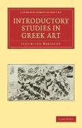 Introductory Studies in Greek Art (Cambridge Library Collection - Classics)
