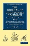 Journal of Christopher Columbus (During his First Voyage, 1492-93): And Documents Relating t...