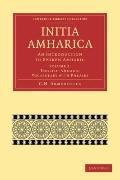 Initia Amharica : An Introduction to Spoken Amharic