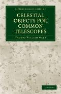 Celestial Objects for Common Telescopes (Cambridge Library Collection - Physical  Sciences)