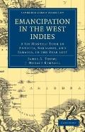Emancipation in the West Indies : A Six Months' Tour in Antigua, Barbados, and Jamaica, in t...