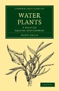 Water Plants : A Study of Aquatic Angiosperms