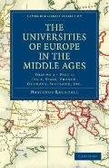 Universities of Europe in the Middle Ages: Volume 2, Part 1, Italy, Spain, France, Germany, ...