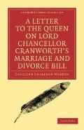 Letter to the Queen on Lord Chancellor Cranworth's Marriage and Divorce Bill