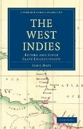 West Indies, Before and since Slave Emancipation : Comprising the Windward and Leeward Islan...
