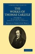 Works of Thomas Carlyle: Volume 23, Wilhelm Meister's Apprenticeship and Travels I