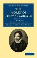 Works of Thomas Carlyle: Volume 30, Critical and Miscellaneous Essays V