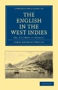 English in the West Indies : Or, the Bow of Ulysses