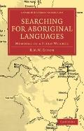 Searching for Aboriginal Languages : Memoirs of a Field Worker
