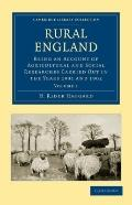 Rural England: Being an Account of Agricultural and Social Researches Carried Out in the Yea...
