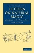Letters on Natural Magic, Addressed to Sir Walter Scott (Cambridge Library Collection - Magi...
