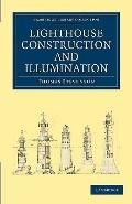 Lighthouse Construction and Illumination (Cambridge Library Collection - Technology)