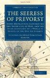 The Seeress of Prevorst: Being Revelations Concerning the Inner-life of Man, and the Inter-d...