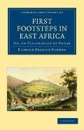 First Footsteps in East Africa : Or, an Exploration of Harar